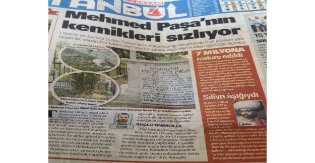 Piri Mehmet Paşa Haberimiz Ulusal Basında...