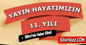 Silivriliyiz.com 11. Yılına Girdi...