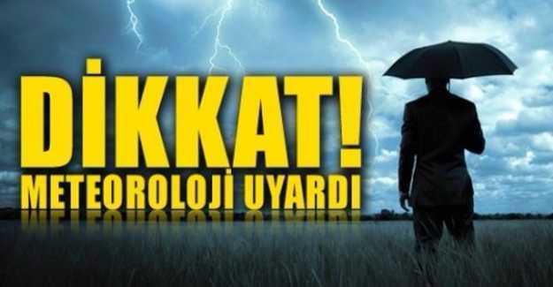 Meteoroloji Uyarıyor…