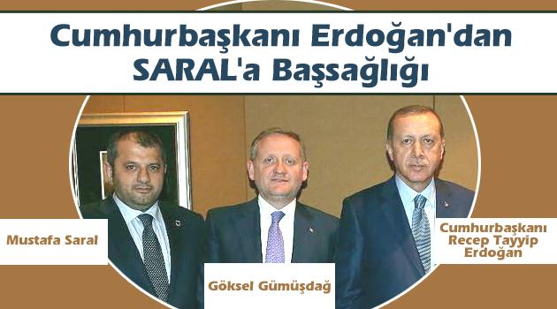 Erdoğan'dan Saral'a Başsağlığı...