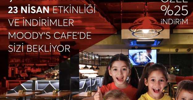 Moody's Cafe'den 23 Nisan'a Özel Etkinlik