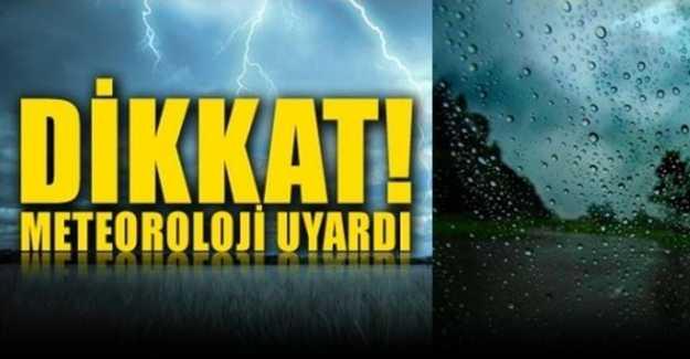 Meteorolojiden Uyarı Geldi…