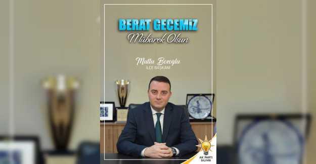 MUTLU BOZOĞLU'NDAN BERAT KANDİLİ MESAJI..